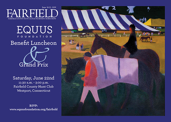 EQUUS Foundation Luncheon at Fairfield